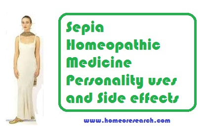 Sepia-Homeopathic-Medicine-Personality- Sepia Homeopathic Medicine Personality uses and Side effects